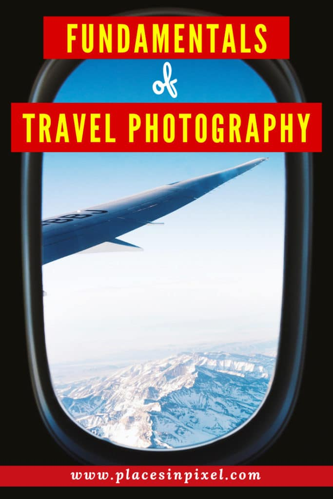 Fundamentals of Travel Photography