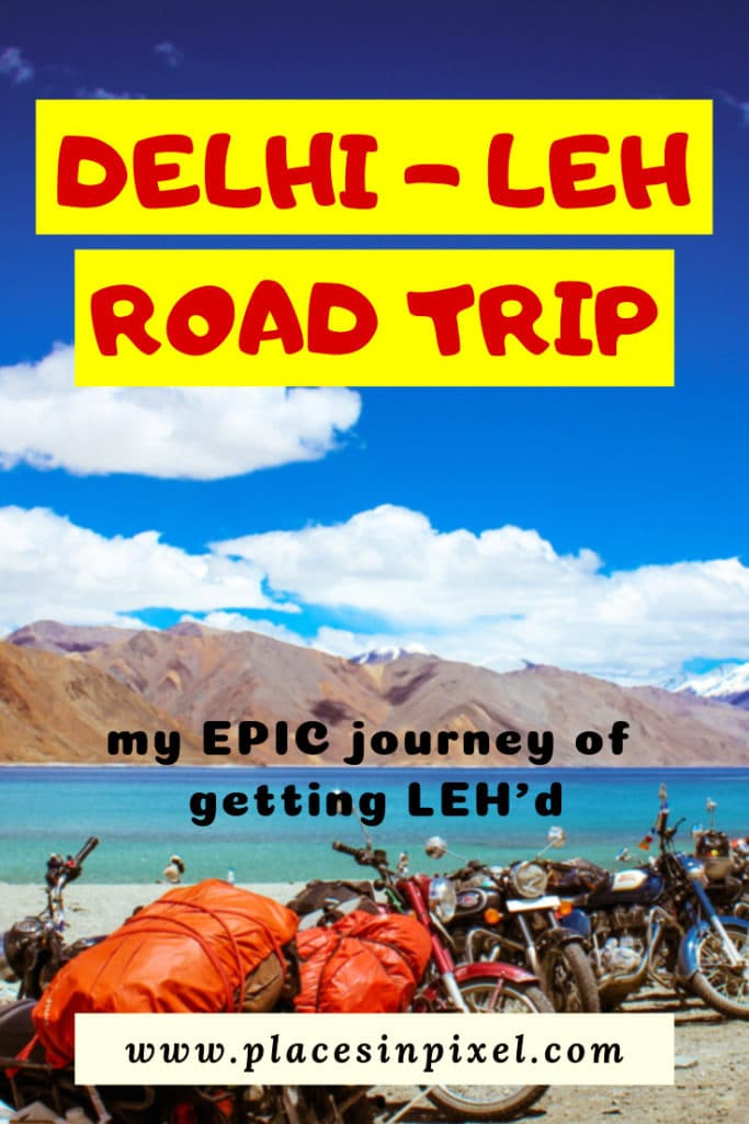 Delhi Leh Road trip