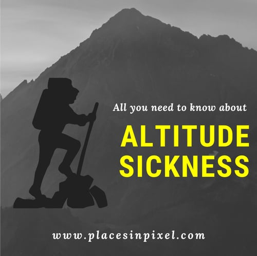 Altitude sickness and acute mountain sickness