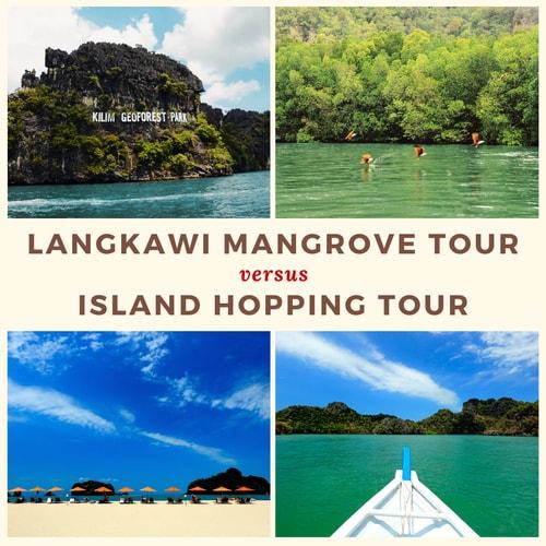 Langkawi Mangrove Tour vs Island Hopping Tour