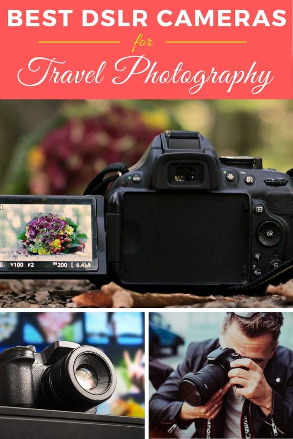 DSLR Cameras for Travel Photography